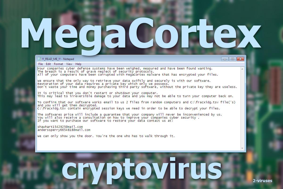 Xuất hiện mã độc nguy hiểm mới Ransomware MegaCortex